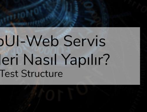 SoapUI-Web Servis Testleri Nasıl Yapılır-Part2-Test Structure