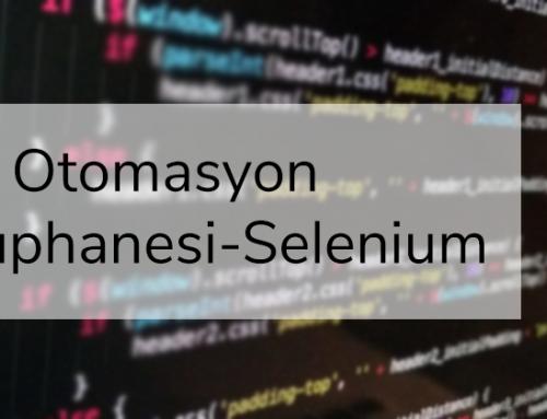 Test Otomasyon Kütüphanesi-Selenium